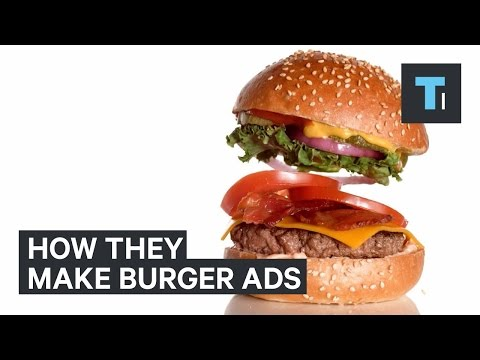 How burgers look so good in commercials