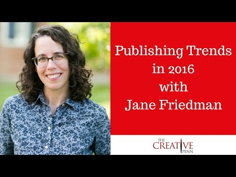 Publishing Trends In 2016 With Jane Friedman
