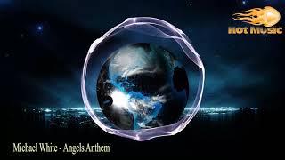 Michael White - Angels Anthem [HOT MUSIC] NCS - EDM