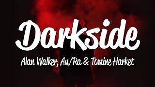 Alan Walker - Darkside (Lyrics)