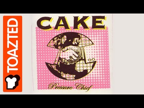 Cake | Songs That Don't Sound So Good, We're Happy About | Toazted