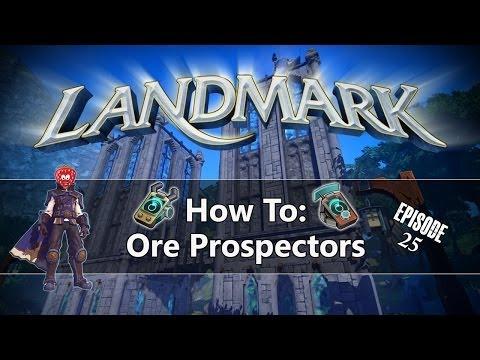Landmark: How To - Ore Prospectors