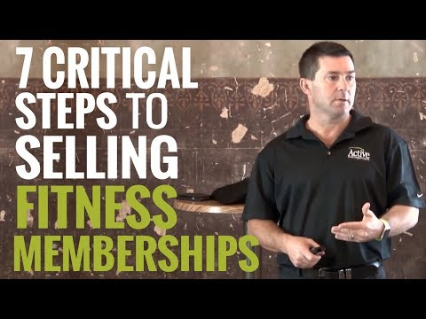 The 7 Critical Steps to Selling Gym Memberships