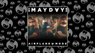 ¡MAYDAY! - Airplane Mode | OFFICIAL AUDIO