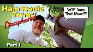 The Hidden Meaning Of Ham Radio Jargon PT 1 | K6UDA RADIO