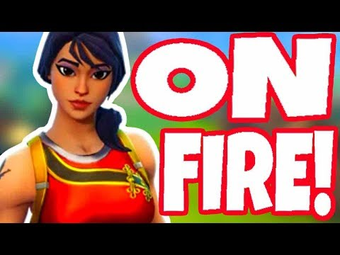 Playing ON FIRE! - Fortnite