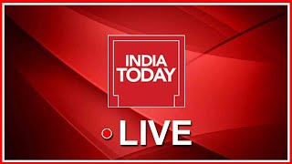 India Today Live TV | Breaking News Live | Latest India News in English
