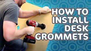 Installing Desk Grommets