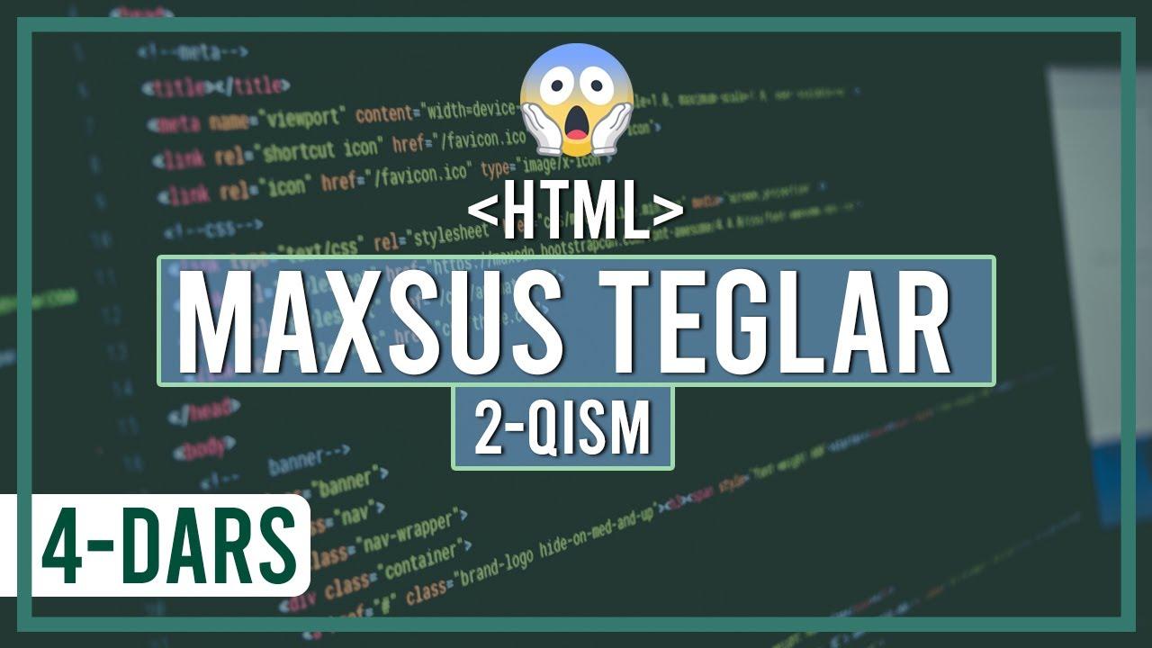 HTMLda maxsus teglar (2-qism)