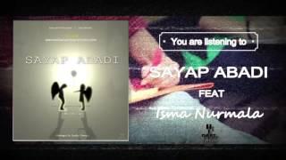 Sayap Abadi Feat Isma Nurmala