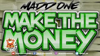 Madd One - Make The Money [Official Lyric Video HD]