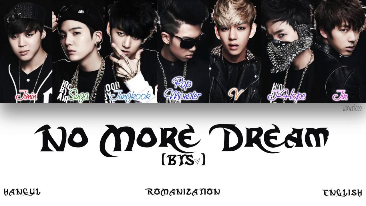 Han Rom Eng Bts 방탄소년단 No More Dream Color Coded Lyrics
