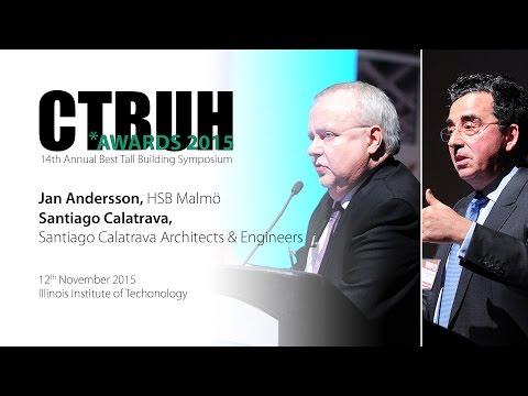 CTBUH 14th Annual Awards - Jan Andersson & Santiago Calatrava, Turning Torso, Malmö