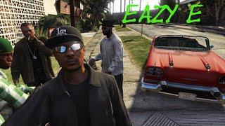 GTA V - Straight Outta Compton ||Eazy E||N.W.A