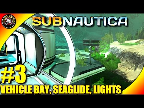 Subnautica Let's Play - EP. 3 - Solar Panels, Seaglide, Vehicle Bay  - Subnautica Gameplay (S3)