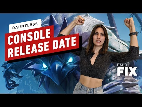 dauntless-console-release-date-revealed---ign-daily-fix