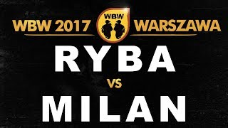 bitwa RYBA vs MILAN # WBW 2017 Warszawa (finał) # freestyle battle