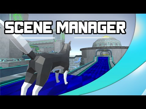 Scene Manager ( Dynamic Loading ) - Game Mechanics - Unity 3D