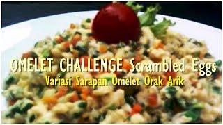 Resep Masakan Telur Omelet Challenge Scrambled Eggs & Breakfast Recipes Egg, How To Make It?