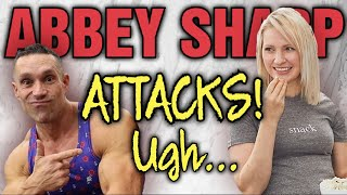 Abbey Sharp || Attacks Coach Greg Doucette || Ugh...