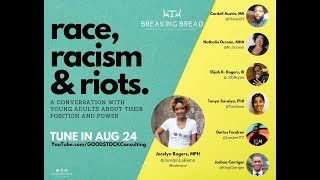 Breaking Bread: Unheard Voices: A Conversation with Young Adults about Race, Racism and Riots