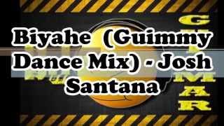 Biyahe (Guimmy Dance Mix) - Josh Santana