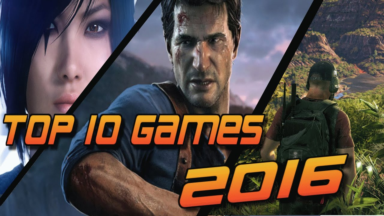 Top 10 Most Anticipated Games Of 2016 Pc Ps4 Xone