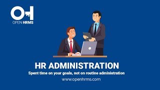 Human resource administration spent time on your goals, not routine hr section is the key to control of open hrms. you c...
