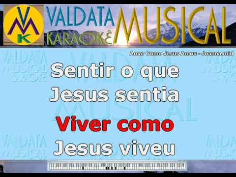 Amar Como Jesus Amou   Joanna   Karaoke