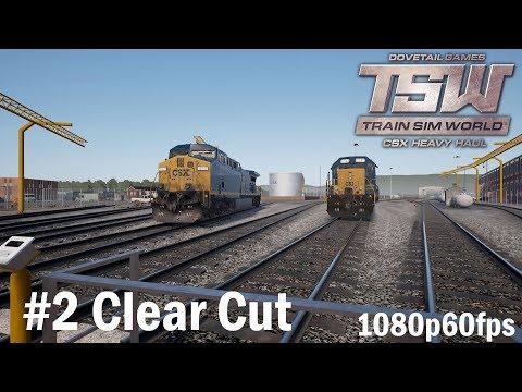 02.Clear Cut Scenario - Train Sim World : CSX Heavy Haul 1080p60FPS
