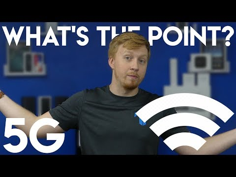 5G... what's the point?