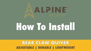 How To Install the Bear Claw Quiver - Alpine Archery