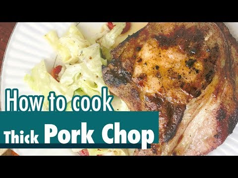 How To Cook Thick-Cut Pork Chop | Tender & Juicy