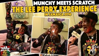 Munchy meets Scratch - The Lee Perry Experience #1 [Jamaica 2016]
