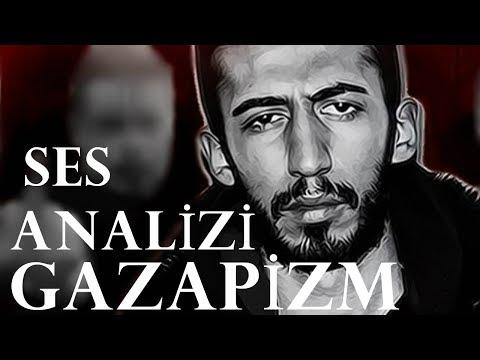 Gazapizm Ses Analizi