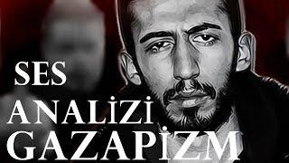 Gazapizm Ses Analizi Video