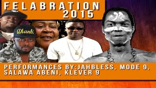 #Felabration2015 Day Three: Salawa Abeni, Mode 9, SolidStar, Jahbless, Klever J, Others Perform