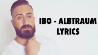 Ibo  Albtraum (Lyrics)