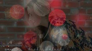 Balochi song status || dedicate life partner || lovely song status || Arabic balushi