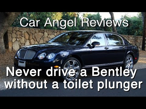 Never Drive a Bentley Without a Toilet Plunger