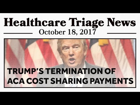 Trump Cuts ACA Cost-sharing Payments, Lawsuits Incoming