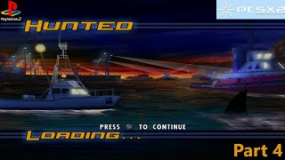 Jaws Unleashed- Part 4: Hunted (PS2)