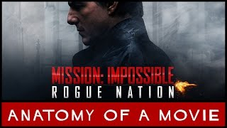 Mission Impossible: Rogue Nation (Tom Cruise) Review | Anatomy Of A Movie
