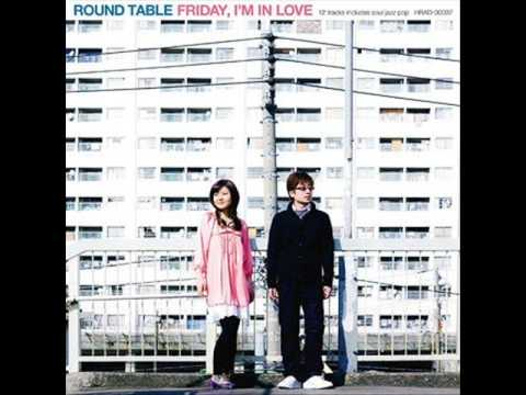 Round Table - Friday Night