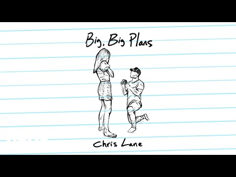 Chris Lane - Big, Big Plans (Audio)