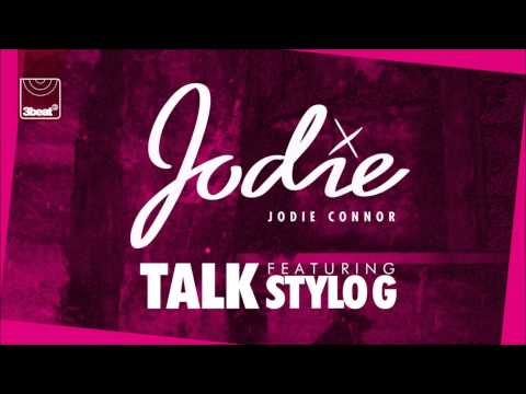 Jodie Connor ft Stylo G - Talk (Original Mix)