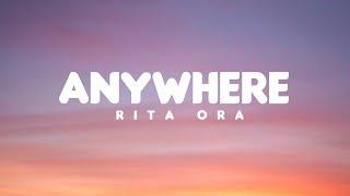Rita Ora (Lyrics) - Anywhere