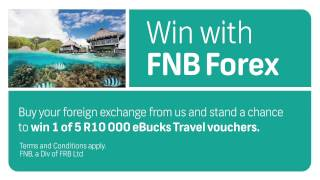 Buy your foreign exchange (FOREX) from FNB & stand a chance to win.