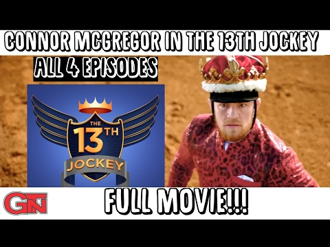 Conor Mcgregor in The 13th Jockey (FULL MOVIE)