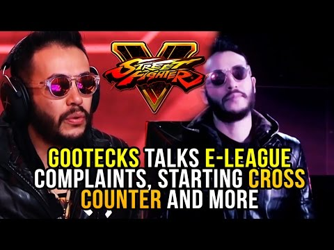 GOOTECKS TALKS E-LEAGUE COMPLAINTS, STARTING CROSS COUNTER, STYLE AND MORE! @Gootecks